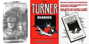 Three Covers of The Turner Diaries: Photocopied cover (1978), the red cover from 1980s and 90s, Barricade Books, Post-Oklahoma City Bombing edition (1996)