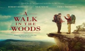 'A Walk in the Woods' An Uplifting Journey into the Wilderness