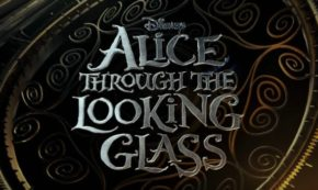 Take a Peek at This 'Alice Through the Looking Glass' Trailer