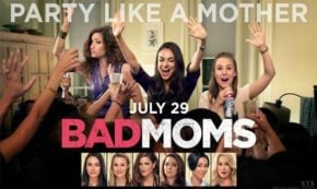 'Bad Moms' A Clever, Hilarious Comedy