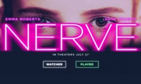 'Nerve' Will Change the Way you Look at Gaming