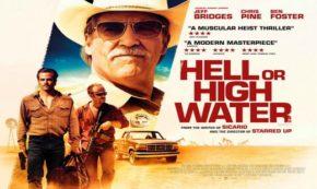 'Hell or High Water' A Wonderful Modern Day Western