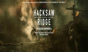 'Hacksaw Ridge' An Amazing Story of a True Hero