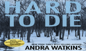 "'Hard to Die"" An Engrossing, Speculative Fiction Novel"