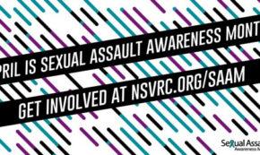 #TwitterChat TONIGHT! Sexual Assault Awareness Month (#SAAM) Goes Social (#GMPSocial)