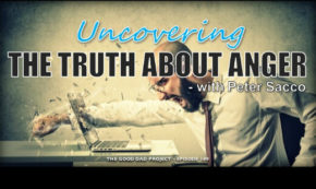 Uncovering the Truth About Anger With Peter Sacco