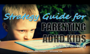 Strategy Guide for Parenting ADHD Kids