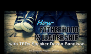 How Fatherhood Is Leadership