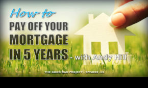 How to Pay Off Your Mortgage in Five Years