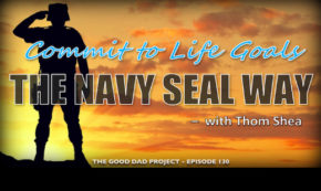 How to Commit to Life Goals the Navy SEAL Way