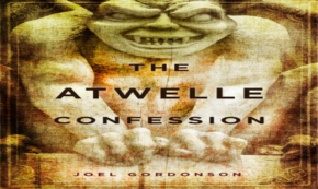 'The Atwelle Confession' A Tale of Mystery and Murder