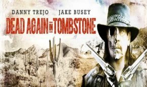 'Dead Again in Tombstone' A Supernatural Western