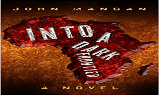into a dark frontier, novel, thriller, john mangan, review, oceanview publishing