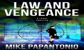 law and vengeance, book, legal, thriller, mike papantonio, review, select books