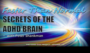 Faster than Normal: Secrets of the ADHD Brain