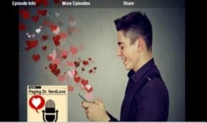 Paging Dr. NerdLove Episode #39 – Your Online Dating Story