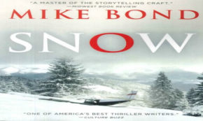 'Snow' Tells a Captivating Tale of Greed and Deception