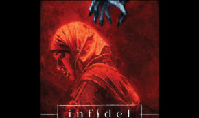 INFIDEL—A NEW HORROR SERIES THAT EXPLORES ISLAMOPHOBIA