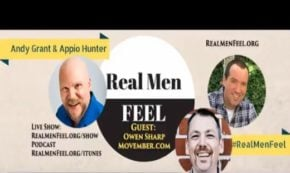 Real Men Feel: Episode 71, Movember – Saving Lives with Moustaches