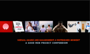 A Watershed Moment: Sexual Abuse and Harassment in America.  Now What?