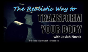 The Realistic Way to Transform Your Body This Year