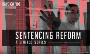 Sentencing Reform: Part 1 – The Power of Fear