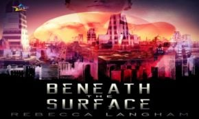 'Beneath the Surface' Tells a Strong Tale Acceptance and Corruption