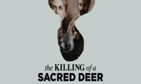 The Dark Tale 'The Killing of a Sacred Deer' is Coming to Blu-Ray