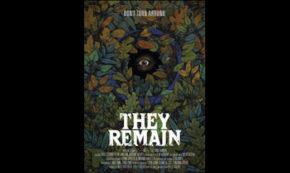 "PALADIN PRESENTS ""THEY REMAIN""- Indie Filmmaker Phillip Gelatt's Taut Psychological Thiller!"