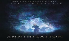 'Annihilation' Takes Readers to a Place Full of Mystery