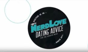 Paging Dr. NerdLove Episode #48 – What Are The Fundamentals of Flirting?