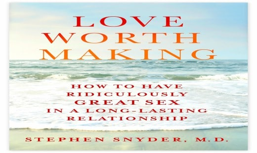 love worth making, self help, family and relationships, love and romance, review, stephen snyder, st. martin's press