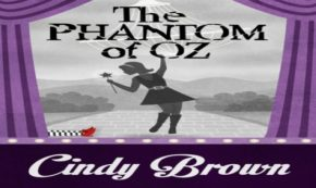 phantom of oz, fiction, thriller, mystery, cindy brown, review, henery press