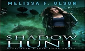 'Shadow Hunt' A Tale Full of Fantastical Creatures and Powerful Magic