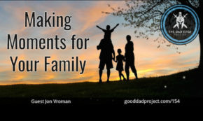 Making Moments for Your Family