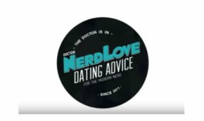 Paging Dr. NerdLove Episode #57 – How to tell Amazing Stories