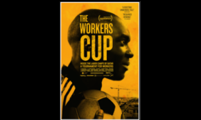 THE WORKERS CUP: A Documentary on Building the World Cup in Qatar