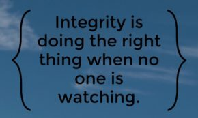 Your Integrity Is Your Destiny