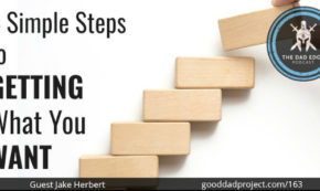 4 Simple Steps to Getting What You Want