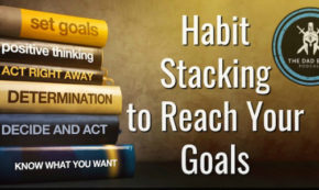 Habit Stacking to Reach Your Goals