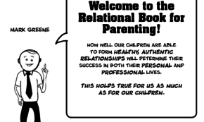 The Relational Book for Parenting, Part 7: Do We Focus on Roles or Relationships?