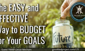 The Easy and Effective Way to Budget for Your Goals