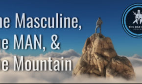 The Masculine, the Man, and the Mountain with Traver Boehm
