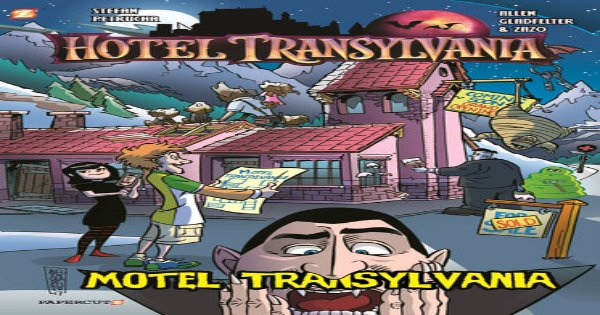 motel transylvania, graphic novel, children's fiction, hotel transylvania, net galley, review, papercutz