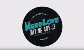 Paging Dr. NerdLove: Episode #78–5 Tips To Unlock Powerful Self-Confidence