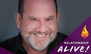Relationship Alive! Attachment Styles and Relationship Repair – With Stan Tatkin