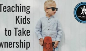 Teaching Our Kids to Take Ownership