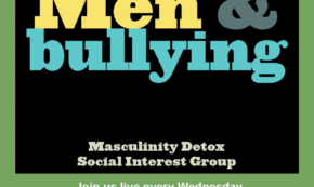 Conscious Intersectionality Call for Submissions: Men & Bullying