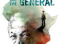 Mandela and the General by John Carlin and Oriol Malet A MAJOR ORIGINAL GRAPHIC NOVEL FROM THE AUTHOR OF INVICTUS ABOUT NELSON MANDELA!