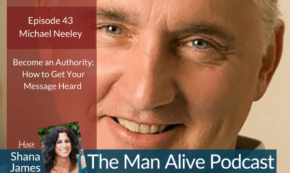 Man Alive! How to Become an Influential Leader in Your Industry